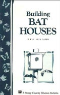 Building Bat Houses (Paperback)