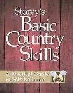 Storey's Basic Country Skills: A Practical Guide to Self-Reliance (Paperback)