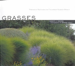 Grasses: Versatile Partners for Uncommon Garden Design (Paperback)