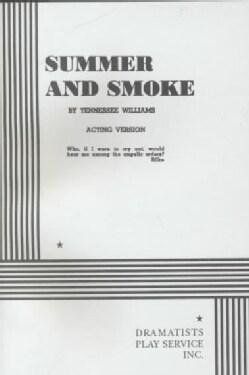 Summer and Smoke (Paperback)