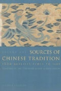 Sources of Chinese Tradition: From Earliest Times to 1600 (Paperback)