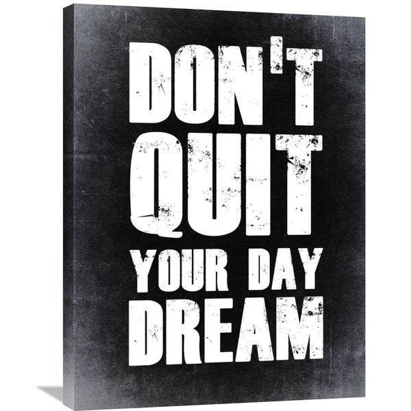 Naxart Studio 'Don't Quit Your Day Dream 2' Stretched Canvas Wall Art