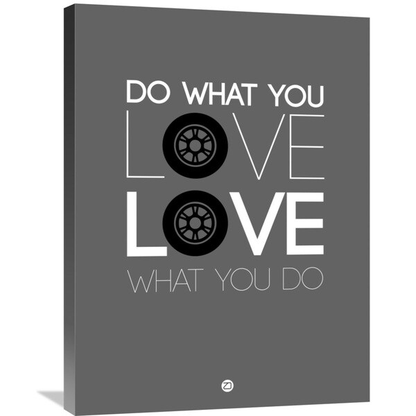 Naxart Studio 'Do What You Love Love What You Do' Grey/White Stretched Canvas Wall Art