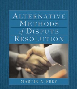 Alternative Methods of Dispute Resolution (Paperback)