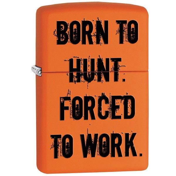 Zippo Classic Orange Matte Born To Hunt Forced to Work Lighter