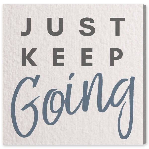 """Just Keep Going"" Canvas Art"
