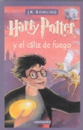 Harry Potter y el Caliz de Fuego / Harry Potter and the Goblet of Fire (Paperback)