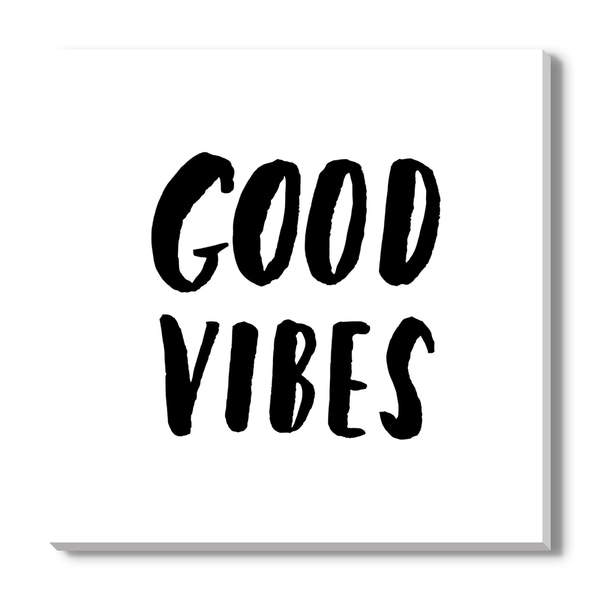 Good Vibes, Canvas Gallery Wrap
