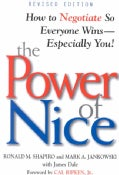 The Power of Nice: How to Negotiate So Everyone Wins-Especially You! (Paperback)