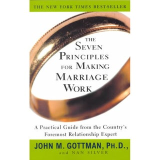 The Seven Principles for Making Marriage Work (Paperback)