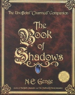 The Book of Shadows: The Unofficial Charmed Companion (Paperback)
