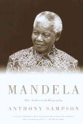 Mandela: The Authorized Biography (Paperback)
