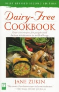 Dairy-Free Cookbook: Over 250 Recipes for People With Lactose Intolerance or Milk Allergy (Paperback)