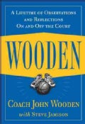 Wooden: A Lifetime of Observations and Reflections on and Off the Court (Hardcover)