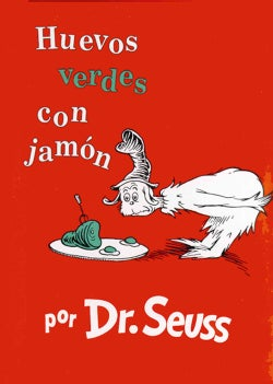 Huevos Verdes Con Jamon / Green Eggs And Ham (Hardcover)