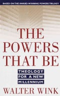 The Powers That Be: Theology for a New Millennium (Paperback)