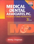 Medical and Dental Associates, P.C.: Insurance Forms Preparation