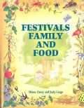 Festivals, Family and Food (Paperback)