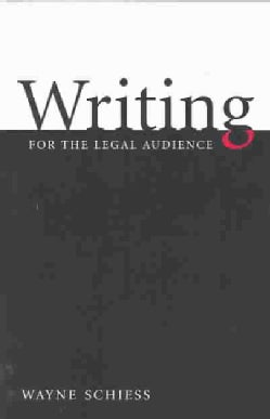 Writing for the Legal Audience (Paperback)