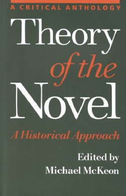 Theory of the Novel: A Historical Approach (Paperback)