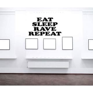 Eat Sleep Rave Repeat Kids Room Children Stylish Wall Art Sticker Decal size 48x48 Color Black