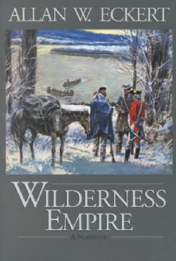 Wilderness Empire: A Narrative (Paperback)
