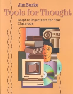 Tools for Thought: Graphic Organizers for Your Classroom (Paperback)