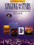Singing for the Stars: A Complete Program for Training Your Voice