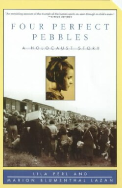 Four Perfect Pebbles: A Holocaust Story (Paperback)