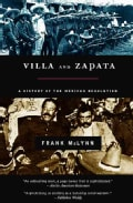 Villa and Zapata: A History of the Mexican Revolution (Paperback)