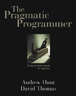 The Pragmatic Programmer: From Journeyman to Master (Paperback)