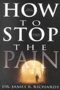 How to Stop the Pain (Paperback)