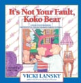It's Not Your Fault, Koko Bear: Osread-Together Book for Parents & Young Children During Divorce Mpt (Paperback)
