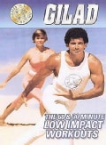Gilad: 60 & 30 Min Low Impact Workouts (DVD)