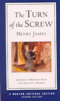 The Turn of the Screw: Authoritative Text, Contexts, Criticism (Paperback)