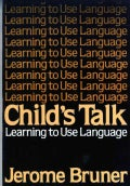 Child's Talk: Learning to Use Language (Paperback)