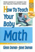 How To Teach Your Baby Math: The Gentle Revolution (Paperback)