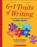 6+1 Traits Of Writing: The Complete Guide For The Primary Grades (Paperback)