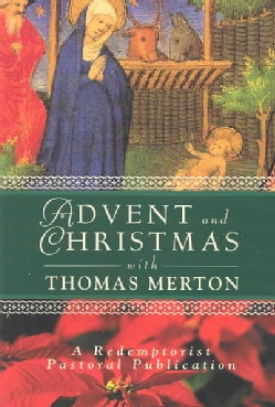 Advent and Christmas With Thomas Merton (Paperback)