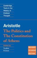 Aristotle: The Politics and the Constitution of Athens (Paperback)