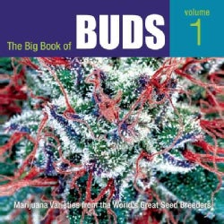 The Big Book of Buds: Marijuana Varieties from the World's Great Seed Breeders (Paperback)