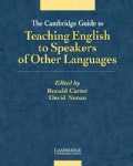 The Cambridge Guide to Teaching English to Speakers of Other Languages (Paperback)