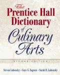 The Prentice Hall Dictionary Of Culinary Arts (Paperback)