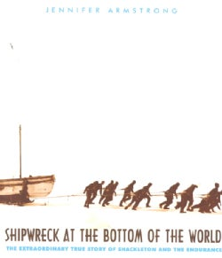 Shipwreck at the Bottom of the World: The Extraordinary True Story of Shackleton and the Endurance (Paperback)