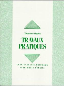 Travaux Pratiques (Paperback)