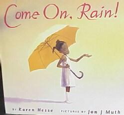 Come On, Rain! (Hardcover)