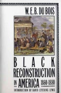 Black Reconstruction in America, 1860-1880 (Paperback)
