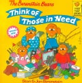 The Berenstain Bears Think of Those in Need (Paperback)