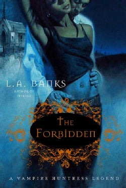 The Forbidden: A Vampire Huntress Legend (Paperback)