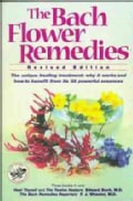 The Bach Flower Remedies: Including Heal Thyself, the Twelve Healers, the Bach Remedies Repertory (Paperback)